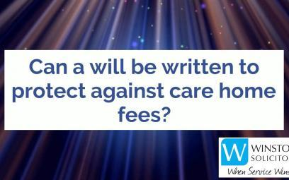 Embedded thumbnail for Can a will be written be written to protect against care home fees?